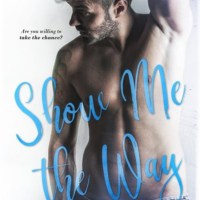 Show Me the Way is Live! by A.J. Jackson