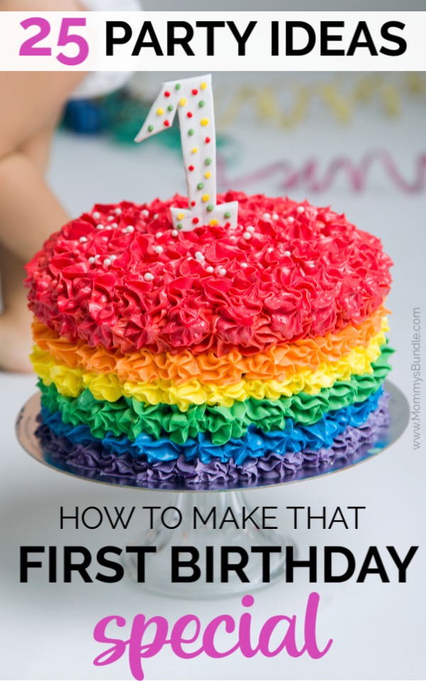 25 Unique First Birthday Party Ideas To Make The Day Special