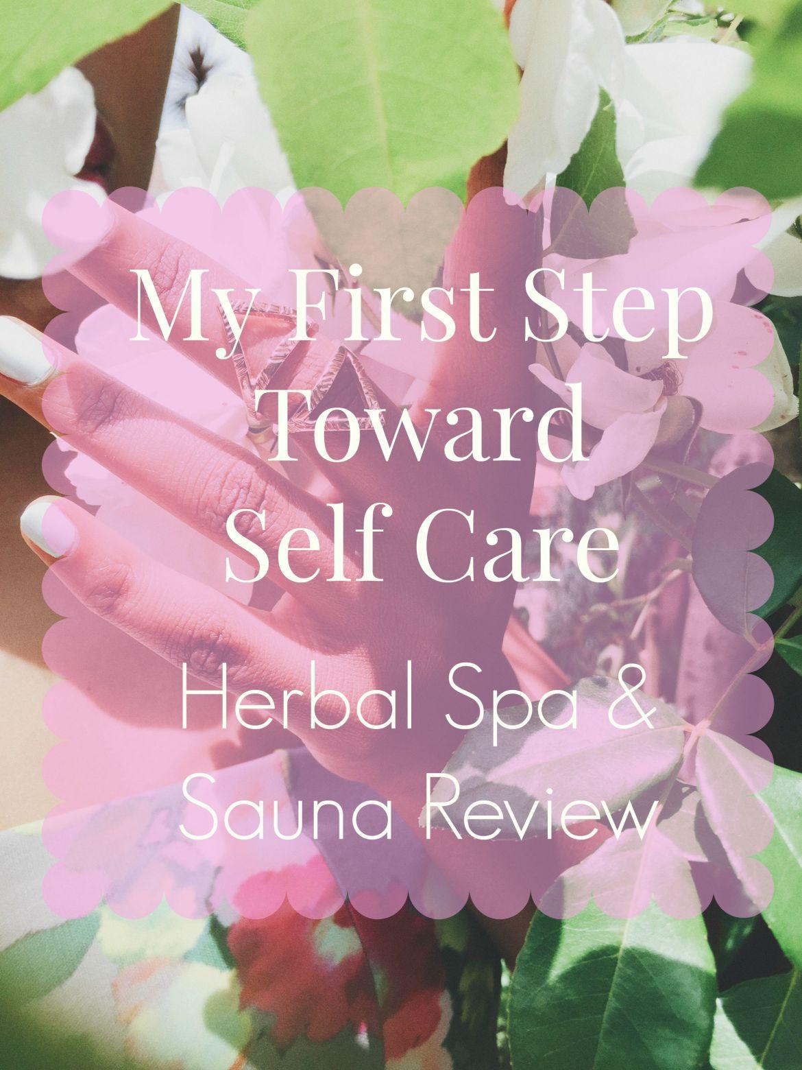 self care, herbal spa review,