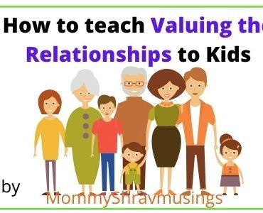 How to teach Valuing Relationships to Kids?