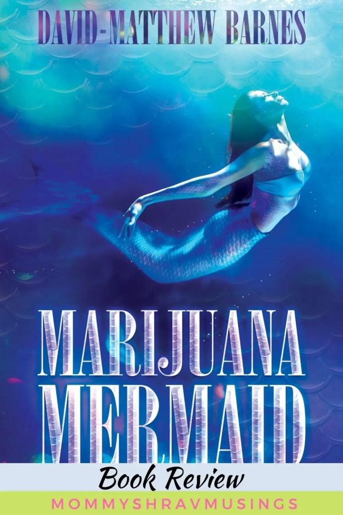 Book Review of Marijuana Mermaid