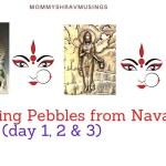 9 Incredible Parenting Pebbles shared by Navadurga during this Navratri