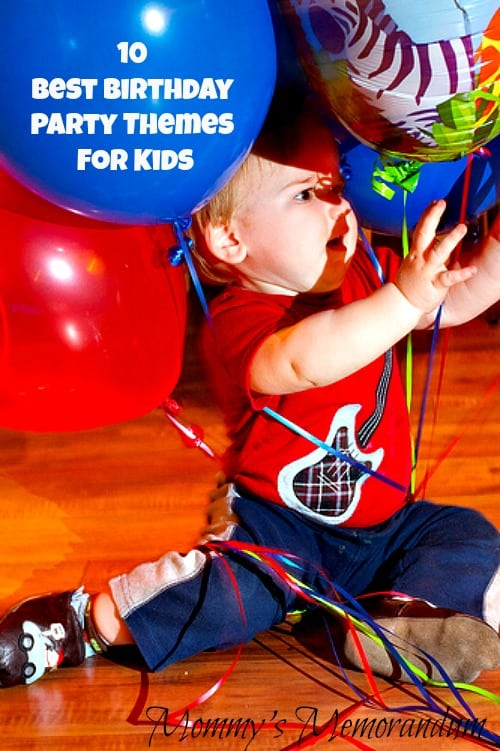 10 Best Birthday Party Themes for Kids
