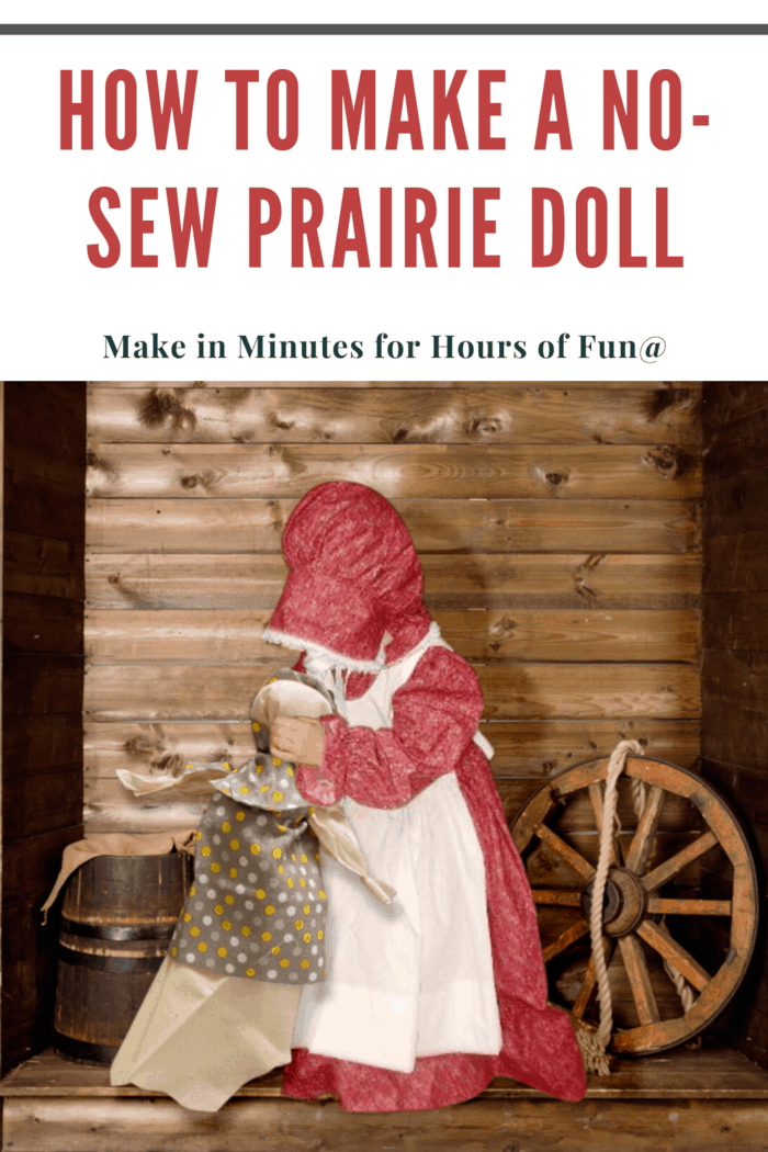 Make this easy No Sew Pioneer Rag Doll with this quick and easy tutorial on how to make a no sew handmade prairie rag doll!