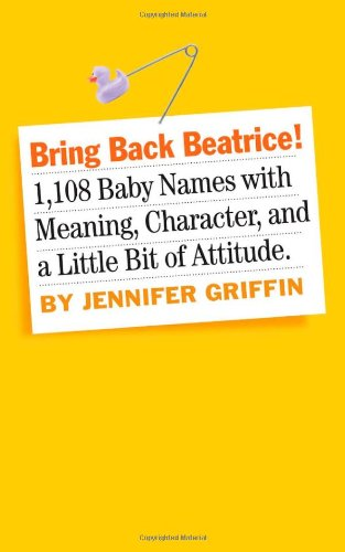 Bring Back Beatrice Baby Name Book