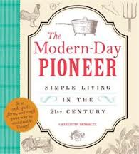 The Modern-Day Pioneer: Simple Living in the 21st Century Book #Review