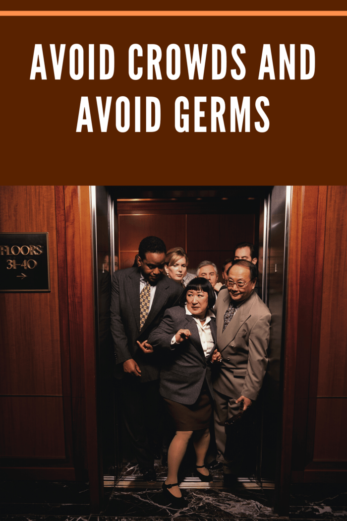 To minimize exposure, avoid shaking hands, keep away from others who are sick and stay out of crowded rooms.