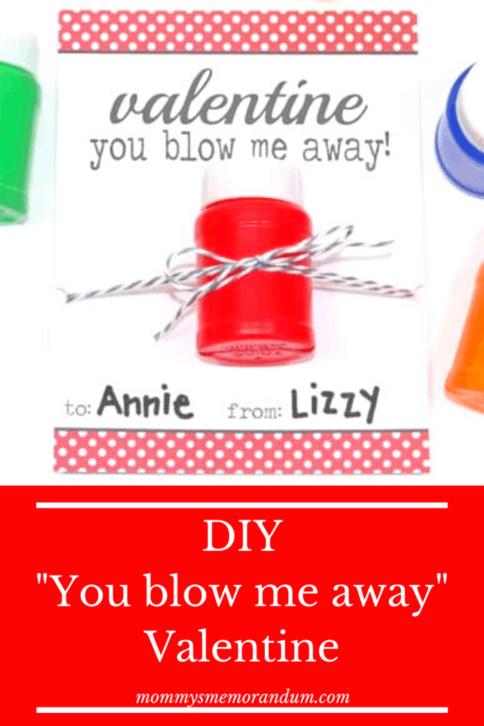 Attach a small bottle of bubbles and you have this adorable valentine