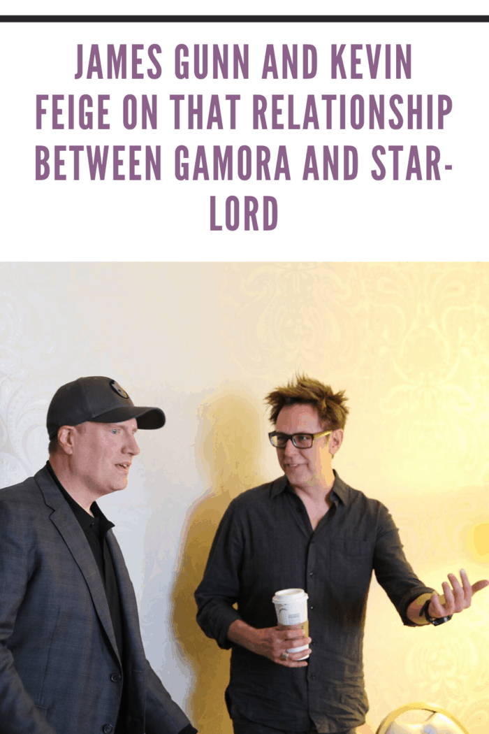 james gunn and kevin feige talk about the relationship between star lord and gamora