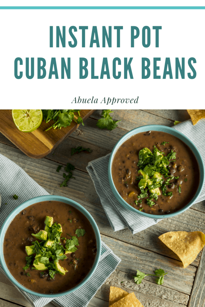 Here is the Instant Pot Black Beans Recipe: Abuela Approved