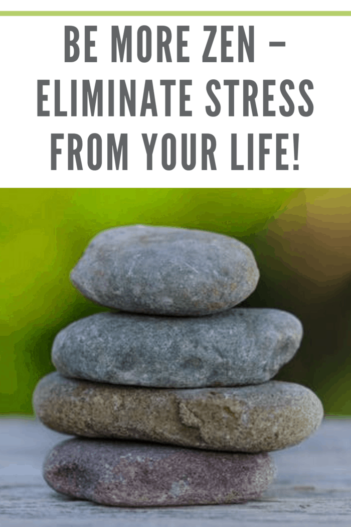 carin of rocks on table representing being more zen and eliminating stress from your life.