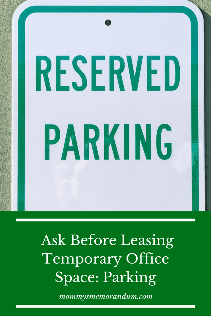 Depending on the type of office space for rent you seek, parking space may be part of the deal.