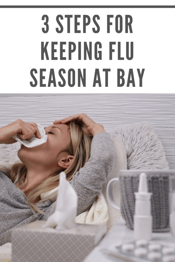 Even if mom is the last one in the family to get sick, put these three easy steps into action to battle the sniffles, and keep your family healthy this flu season.