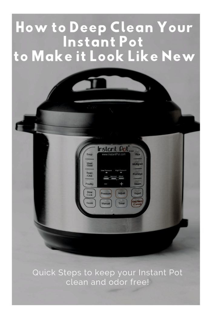 Here's how to deep clean your Instant Pot to prevent clogging, the formation of bad odors, and formation of stubborn food stains.