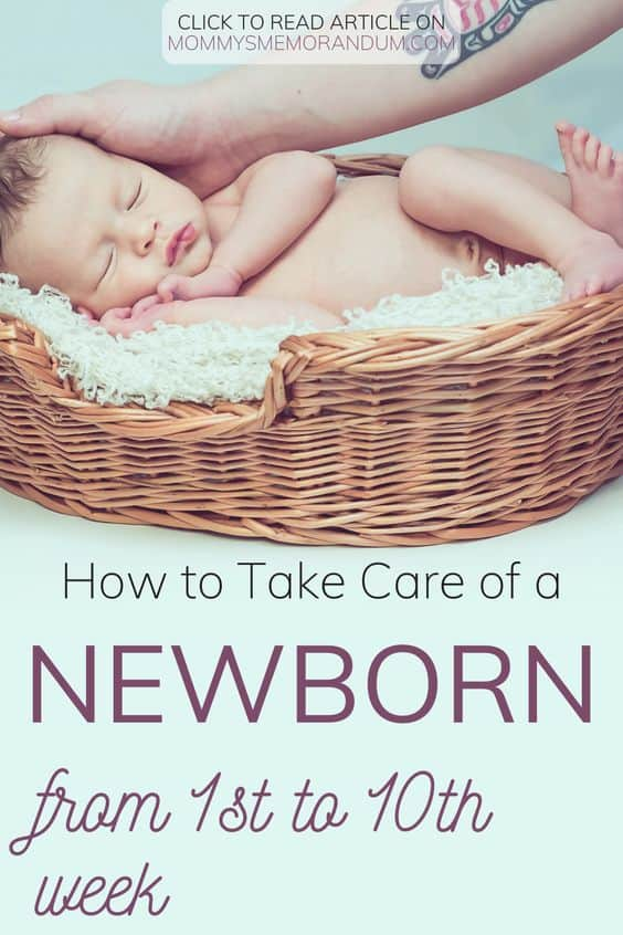 How to take care of a newborn from from 1st to 10th week
