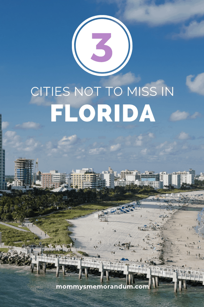 Here are three must-see cities in Florida you won't want to miss for your next vacation.
