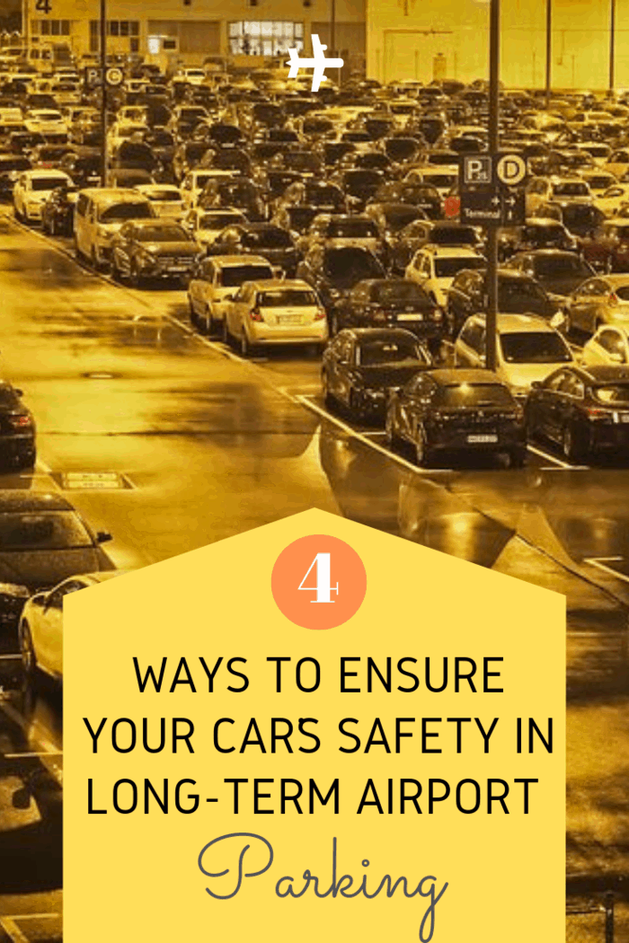 These 4 ways to ensure your car's safety in long term airport parking will ease your mind and allow you to enjoy your much-deserved vacation.