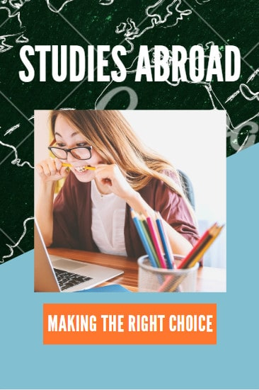 Studies abroad offers many opportunities, but there are things to consider to make the right choice for your education.