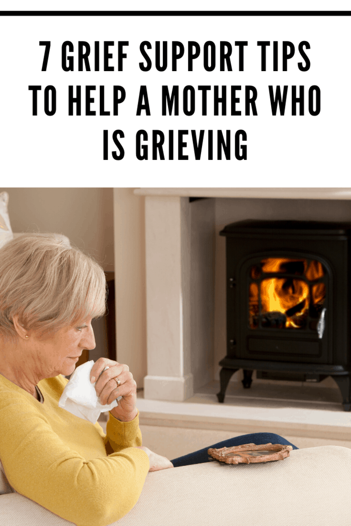 nobody grieves harder than a mother after the death of their child. Read on for 7 tips for better supporting grieving mothers.