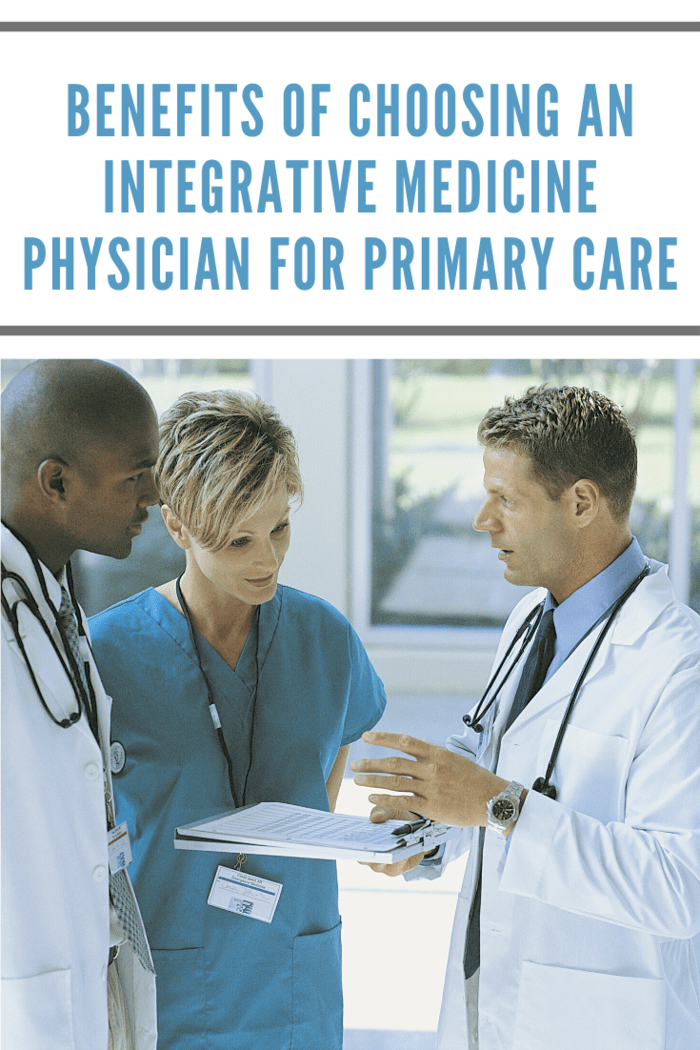 Below is a rundown of the benefits that you can expect by choosing an integrative medicine physician as your primary care provider.