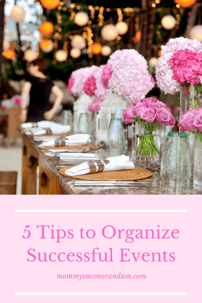 organizing a successful event is a responsibility. Any minor carelessness can lead to a major loss. We share five tips for organizing any successful event.