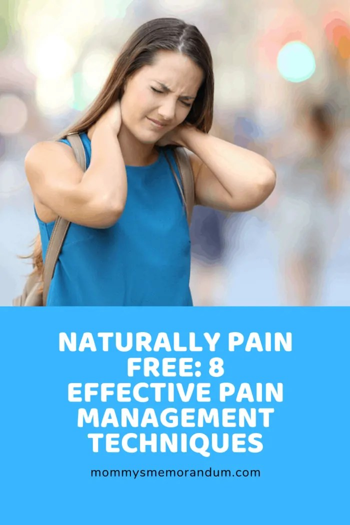 Some of these effective pain management techniques include progressive muscle relaxation that will help you relax and ease your stress and listening to soothing music.