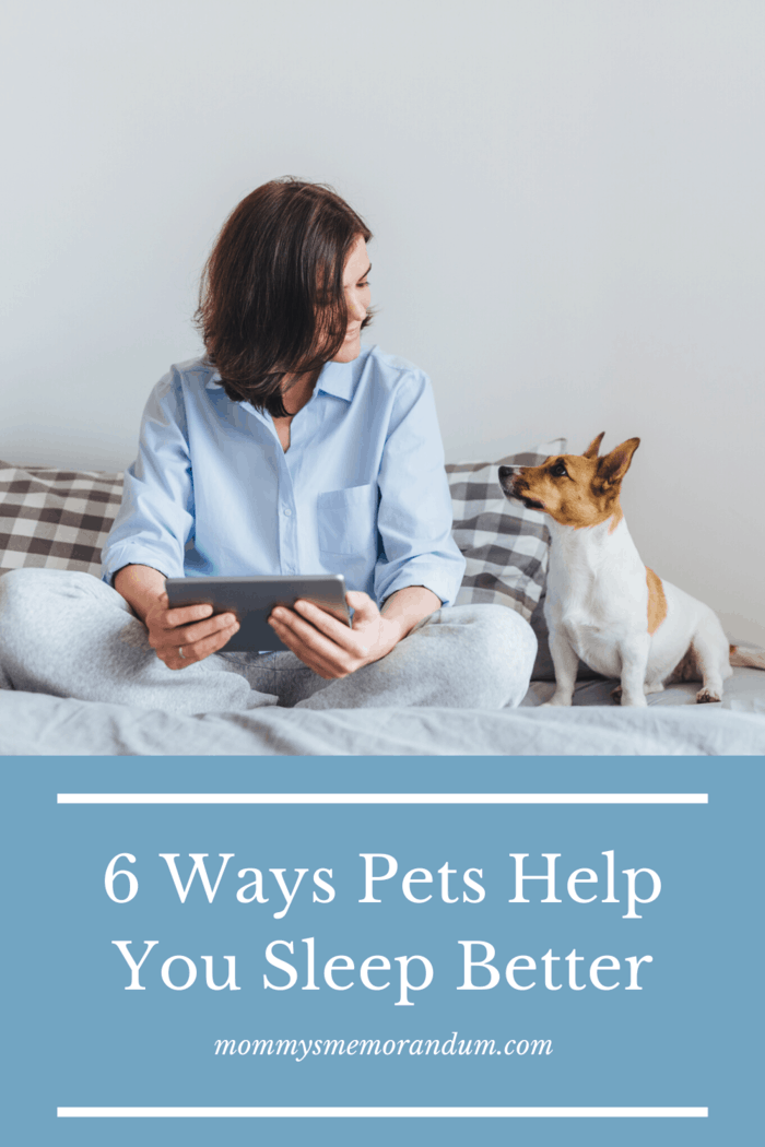 Pets help you sleep and, even better, they help you get more sleep.
