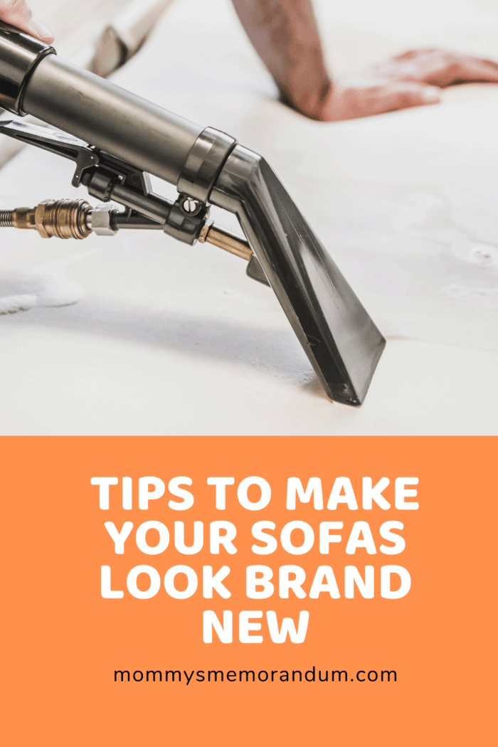 Sofas Look Brand New: This is one of the easiest ways of giving your sofa some new life, making it look like it just got out of the store.
