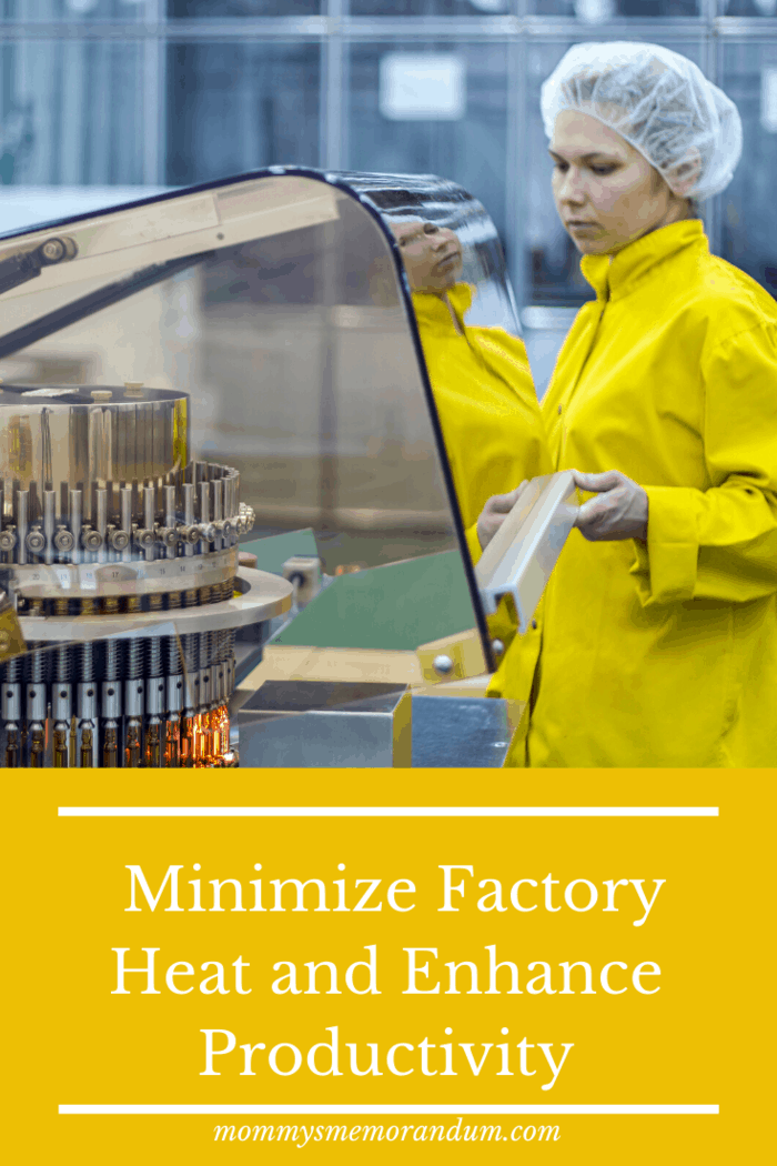 These practical tips on how to minimize factory heat can increase health and minimize equipment damage.