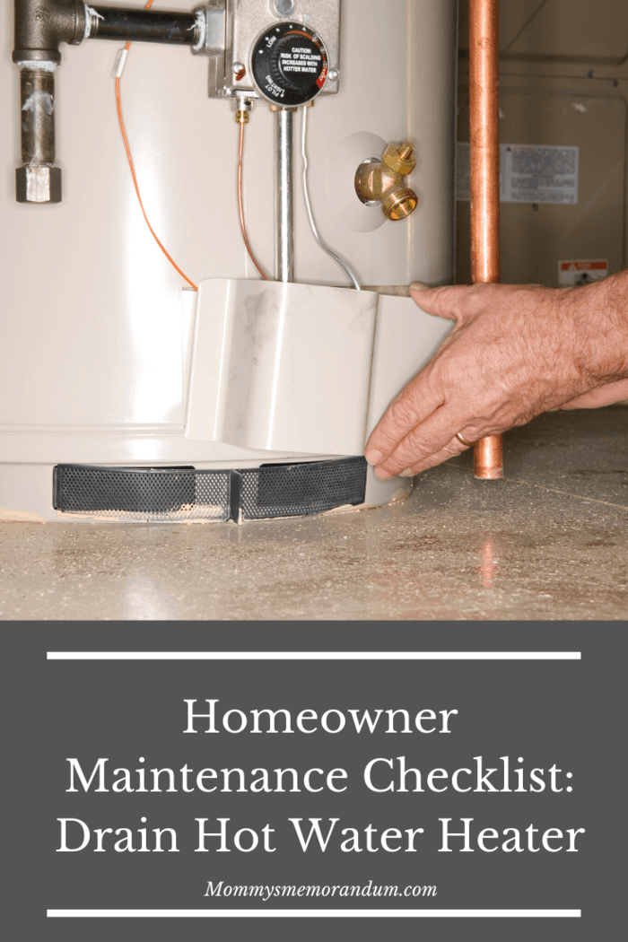 Once a year, make sure you drain the hot water from your heaters.