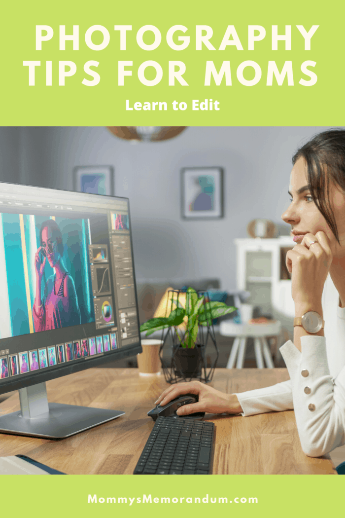 Photography Tips for Moms: There are several free editing programs on the internet where you can make collages, add texts on photos, or manipulate colors.