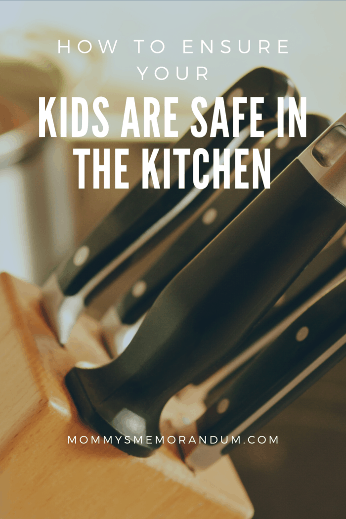 You do not want your kids to play with knives in the kitchen and end up getting cuts.