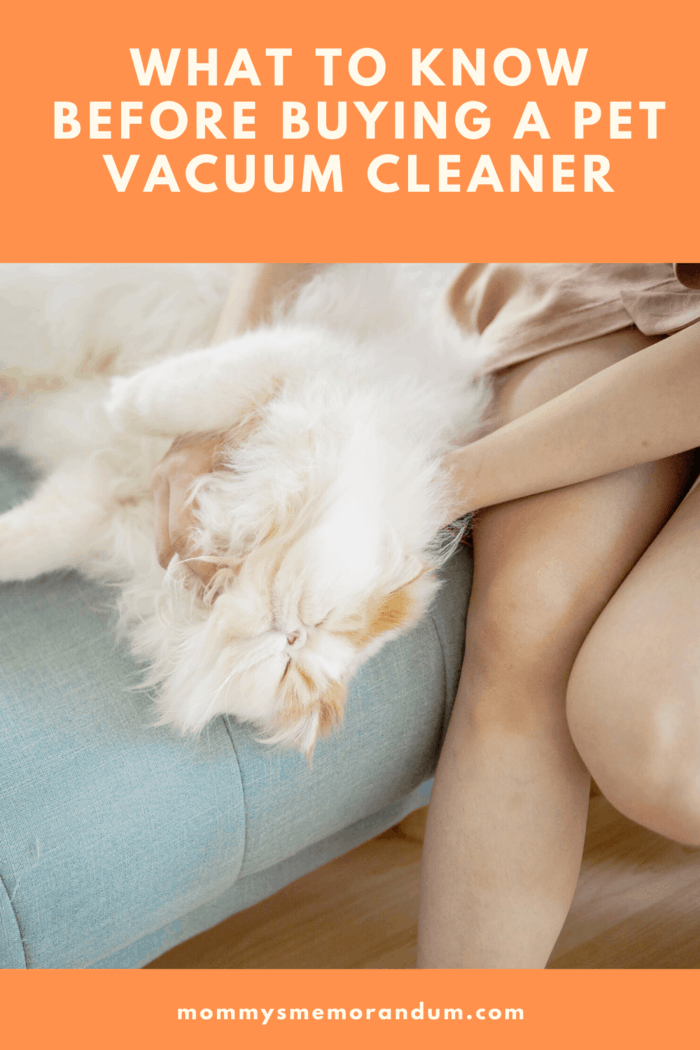 Before visiting a vacuum cleaner store, the pet owner should know how often his or her pet sheds her fur.