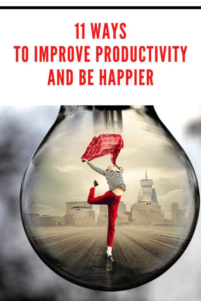 Use these 11 tips to both improve productivity and seriously elevate your happiness!