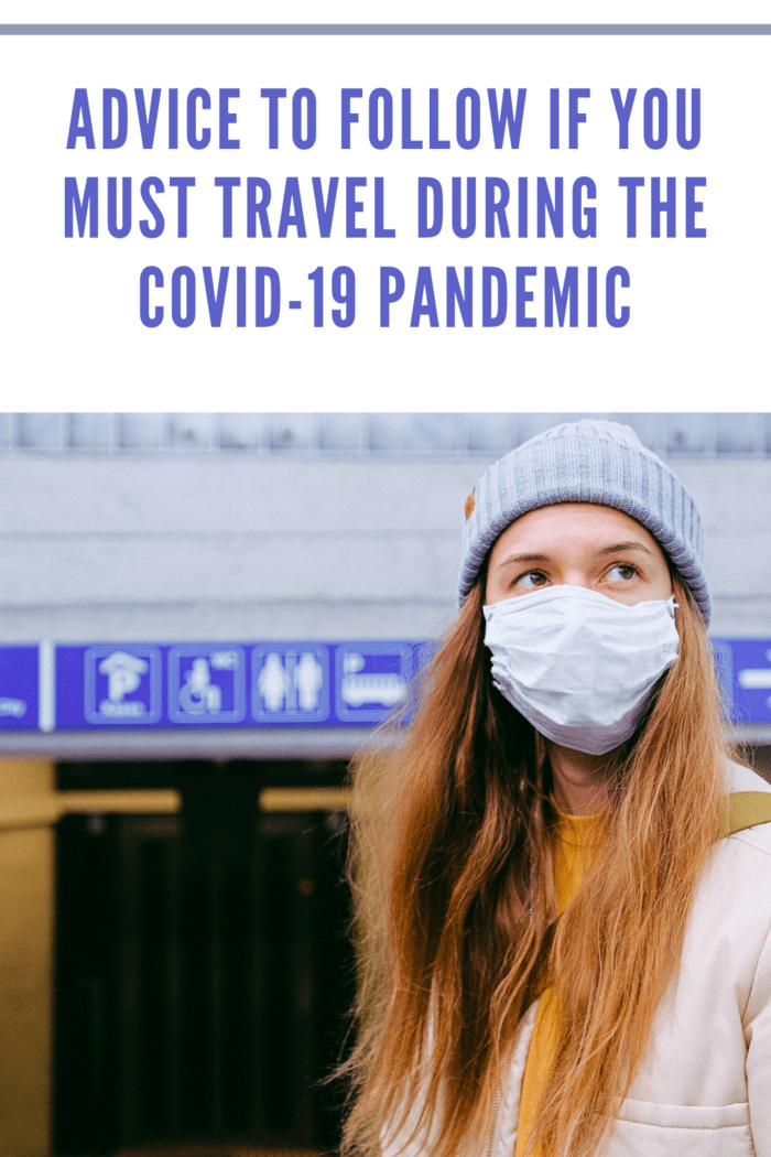 Travel During the COVID-19 Pandemic What to Know • Mommy's ...