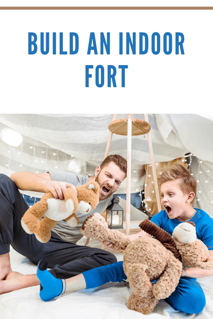 there's nothing better than building a huge indoor fort inside.