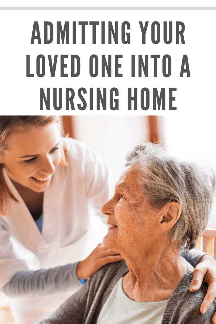 Admitting Your Loved One Into a Nursing Home