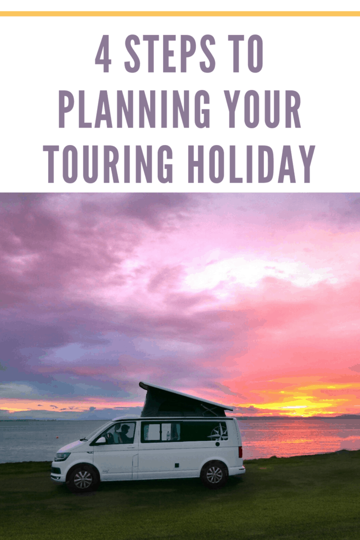 4 Steps to Planning Your Touring Holiday