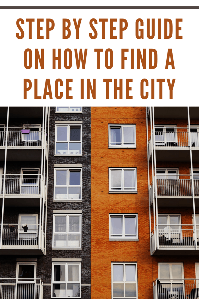 Step by Step Guide on How to Find a Place in the City