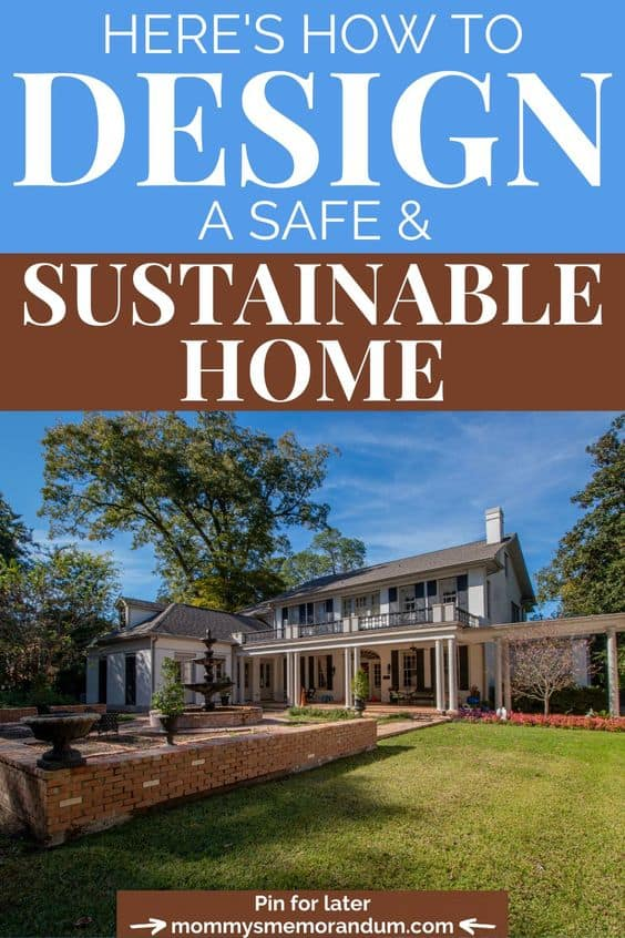 home depicting designing a safe and sustainable home