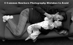 5 Common Newborn Photography Mistakes to Avoid