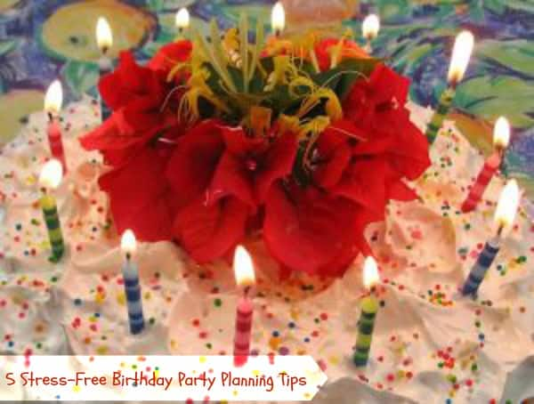 5 Stress-Free Birthday Party Planning Tips