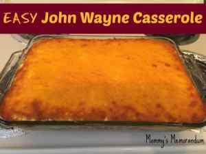 John Wayne Casserole Recipe