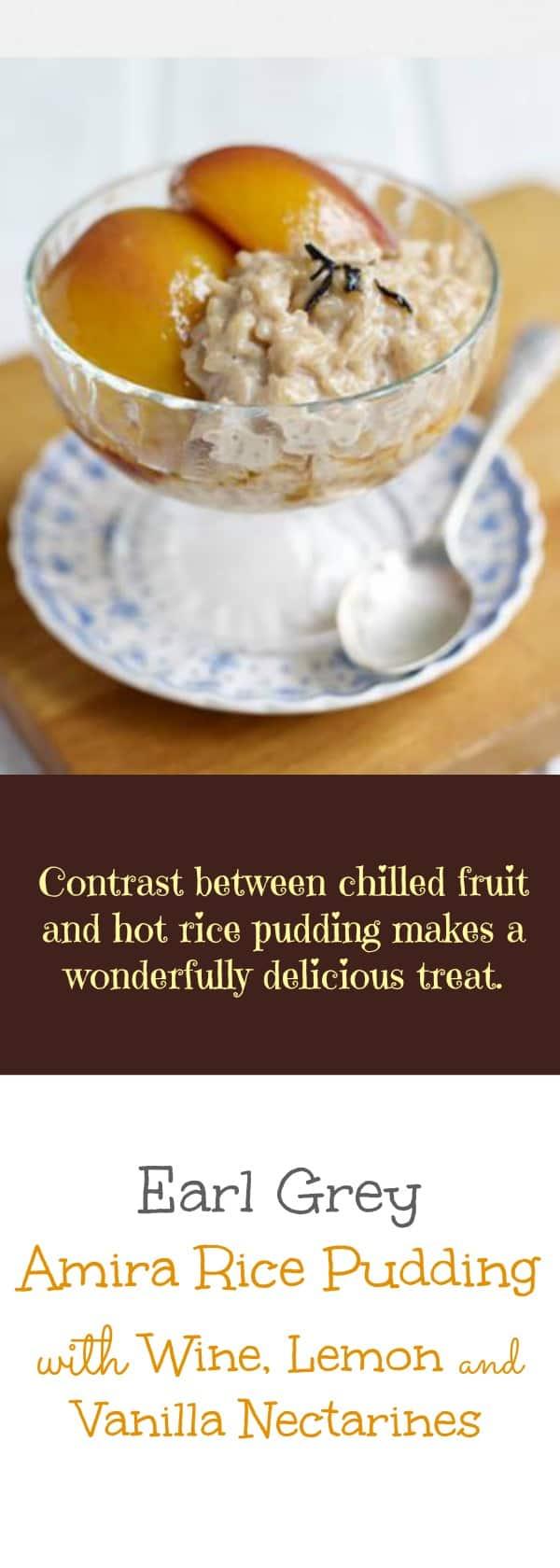 Earl Grey Amira Rice Pudding with Wine, Lemon and Vanilla Nectarines