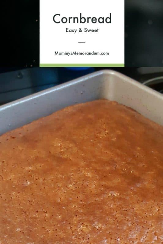 Easy and Sweet Cornbread