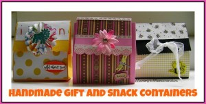 Tutorial: Handmade Gift/Snack Container