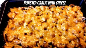 Roasted Garlic with Cheese Recipe