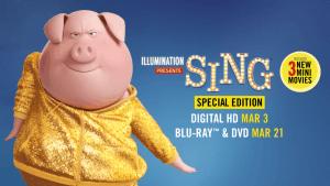 Bring SING Special Edition Home on Digital HD 3/3 & Blu-ray 3/21! #ad #SingSquad #SingMovie