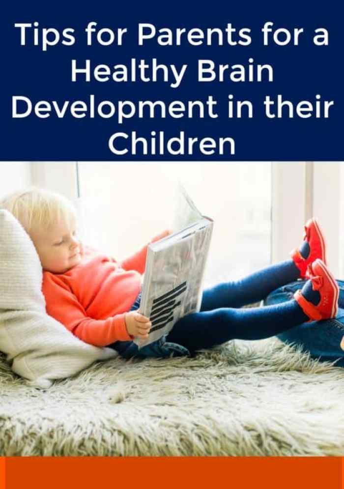 Tips for Parents for a Healthy Brain Development in their Children