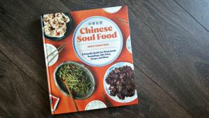 Chinese Soul Food the Guide to Making It At Home